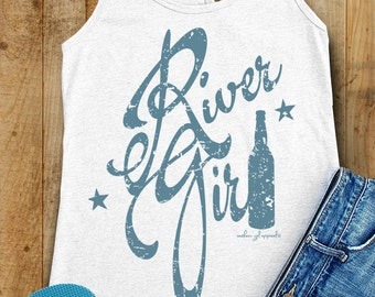 River Girl Tank Top. River Tank Tops. River Shirt. Summer Tank. River Tank. River Girl Tank. Spring Break Tank. Drinking Shirts.