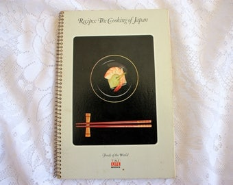 Recipes The Cooking of Japan / Japanese CookBook / Japanese Cooking / Time Life Cookbook Foods of the World