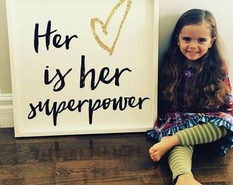 Her heart is her superpower