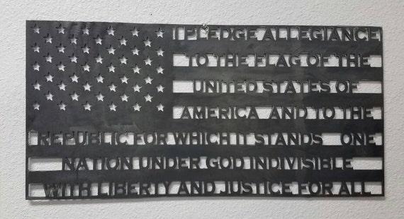 Steel American Flag, Pledge of Allegiance, Patriotic Gift, 4th of July,  Birthday Gift