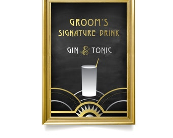 The ALICE . Signature Drink Bar Menu Sign . Gin Tonic or Any Custom Drink Icon . Black & Gold Silver Art Deco Great Gatsby 1920 PRINT or PDF