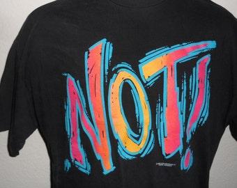 Vintage Original 1990s 1991 NOT! Nineties Slang Soft Black Hanes T Shirt XL