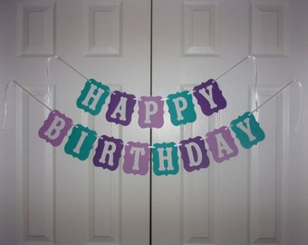 HAPPY BIRTHDAY Banner - Teal, Light Purple, Dark Purple & White - Cardstock Girl Birthday Party Sign Garland - Wall Decoration