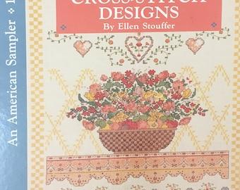Country Cross-Stitch Designs: An American Sampler 1990 Ellen Stouffer Hardcover