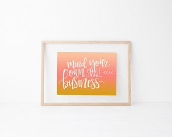 Small Business maker Hand lettered art print, typography gift, holiday present, bedroor decor quote, card, mom sister friend dad brother