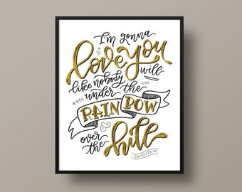 I'm Gonna Love You Like Nobody Will - Johnnyswim | Hand-lettered Print