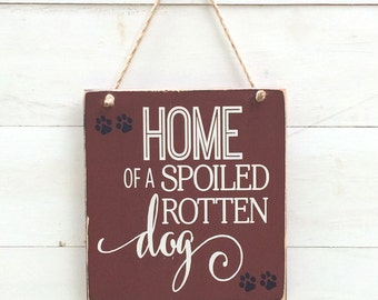Home of a Spoiled Rotten Dog Barn Red Distressed Wood Sign with Paw Prints, Dog Lover, Pet Sign, Rustic Country Vintage Farmhouse Decor