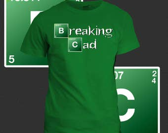 Breaking CAD Engineering T-Shirt