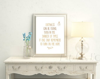 Harry Potter Quote Gold Foil Print Gift Inspiration  Happiness can be found even in the darkest of times turn on the light Albus Dumbledore