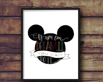 If You Can Dream It You Can Do It - Walt Disney | Inspirational Quote | 8x10, 11x14 | Digital Print | Instant Download | Nursery Kid Decor