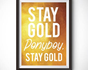 Stay Gold Ponyboy Poster, The Outsiders, Minimalist Posters