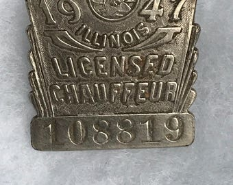 Licensed Chauffeur Pin From Illinois Year 1947