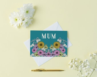 Floral Mum Card // Cards for Mom - Mum Card - Mom Card - Flower card - Blank Greeting Card - Mothers Day Card - Birthday Card Mum