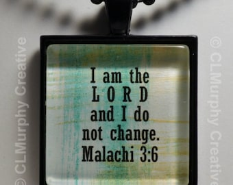 Scripture Custom Hand Art Necklace Pendant Jewelry Christian Pendant I Am The LORD Malachi 3:6 Sobriety NA AA C L Murphy Creative