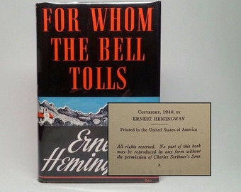 First Edition 1st Printing For Whom the Bell Tolls by Ernest Hemingway Scribner's 1940 Hardcover Book