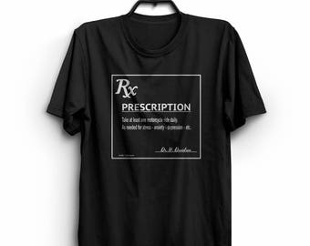 Prescription - Take At Least One Motorcycle Ride Daily - Motorcycle Shirt - Biker Therapy - Biker Shirt - Funny Motorcycle Shirt