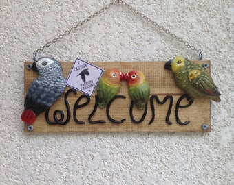 Parrots welcome sign