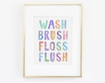 Wash Brush Floss Flush, Bathroom Art, Kids Bathroom Art, Bathroom print, Bathroom Rules, Childrens Bathroom, Bathroom Wall Art, Printable