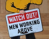 Watch Out! Men Working Above Porcelain Safety Sign Die Cut Double Sided Stand Up Construction Site Worker Hard Hat Warning Display Americana