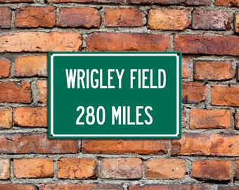 Personalized Steel Highway Distance Sign To Wrigley Field Home Of The  Chicago Cubs Custom Baseball Your
