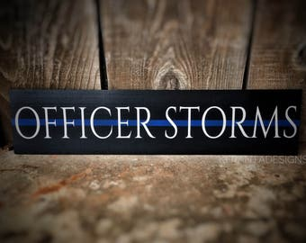 Thin Blue Line wood sign Police Officer, Deputy, Trooper, Sheriff, LEO, Law Enforcement Personalized with rank title name last name