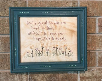 Framed  Embroidered Stitchery , Embroidered Friendship Wall Art , Hand Embroidered Wall Decoration , Embroidered Inspirational Verse