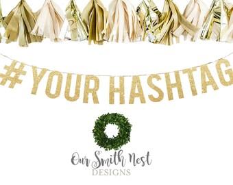 Custom Hashtag Gold Glitter Garland   Adult Birthday   Wedding Banner   Wedding Hashtag Banner   Bridal Shower Banner   Party Decor