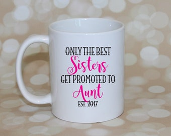 Aunt Pregnancy Reveal To Aunt Sister Baby Announcement New Aunt To Be Gift Sister Promoted To Aunt Mug Aunt Baby Reveal New Aunt Reveal Gift