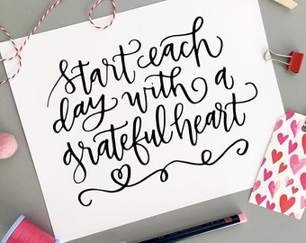INSTANT DIGITAL DOWNLOAD - Start Each Day With a Grateful Heart