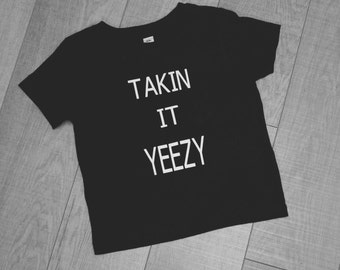 Takin it Yeezy