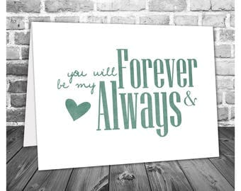 Romantic Card / Forever and Always Card / Love Card / Anniversary Card / Valentine's Day Card / Wedding Gift / Printable Card