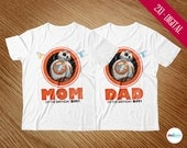 BB8 T-Shirts Mom & Dad, Star Wars BB8 Transfer Iron On T-Shirt, Birthday Party Theme, Bar, Package, Printables, Favors, INSTANT DOWNLOAD