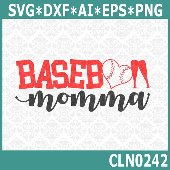 CLN0242 Baseball Momma Mom Mother Play Ball Game bat heart SVG DXF Ai Eps PNG Vector Instant Download Commercial Cut File Cricut Silhouette