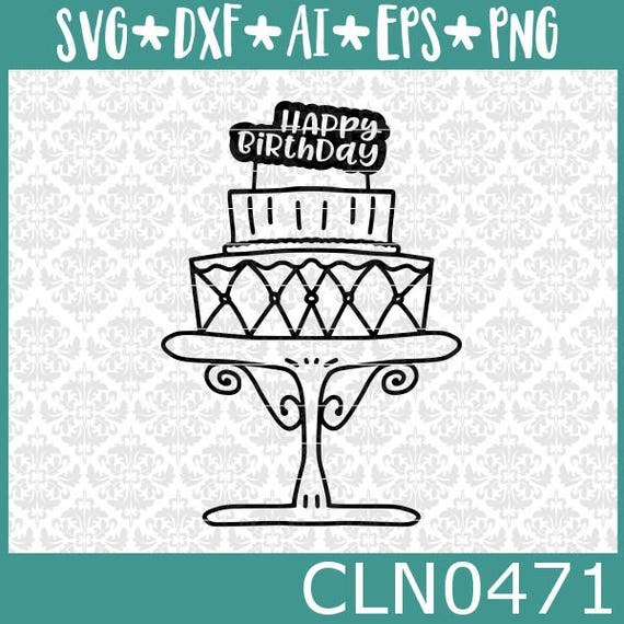 CLN0471 Happy Birthday Cake Tiered Stand Clip Art Decal SVG DXF Ai Eps PNG Vector Instant Download COmmercial Cut FIle Cricut Silhouette