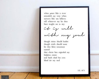 IT IS WELL with my soul // Horatio Spafford // Song Lyric Prints // Black and White // Wall Art // Faith based art // Christian art // Music