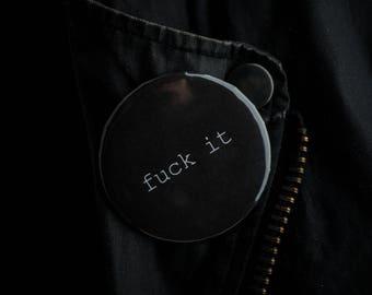 F*ck It Button