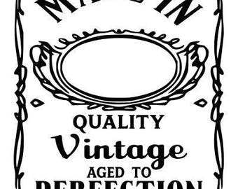 Aged to Perfection SVG File, Quote Cut File, Silhouette File, Cricut File, Vinyl Cut File, Stencil