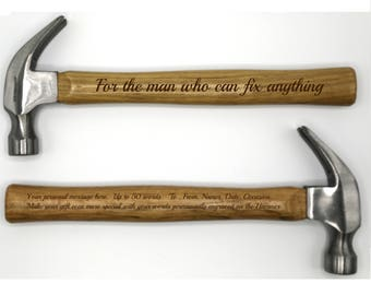 Personalized Hammer ~ Up to 50 word personal message on back available ~ For the man who can fix anything ~ Laser Engraved Father's Day Gift