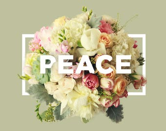 Peace Typography print, Peace Wall Decor, Flowers Type Bouquet, Love