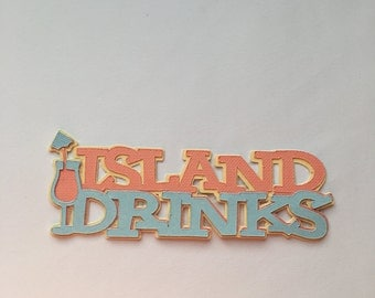 Island Drinks Die Cut