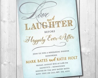 "Rehearsal Dinner Invitation..""Love and Laughter"".../DIGITAL FILE/printable/wording and ink colors can be changed"