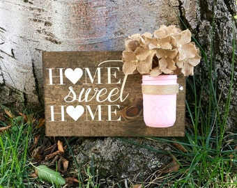 Rustic Home Decor,Home Sweet Home,Farmhouse Decor,Rustic Sign,Wood Sign,Farmhouse Sign,Mason Jar Decor,Home Sweet Home Sign,Hand Painted