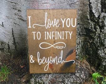 I love you to infinity and beyond,Rustic home decor,Nursery decor,Nursery sign,Farmhouse decor,Farmhouse sign,Rustic nursery decor,Wood sign