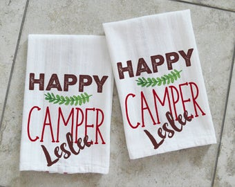 Personalized Happy Camper Kitchen Towels, Travel Trailer Decor, Dish Towels, RV Gift,  Two Towels, TEA-006