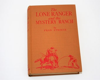 The Lone Ranger and the Mystery Ranch Book 1938