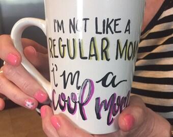Mother's Day gift, mom mug, mean girls mug, funny mug, cool mom, gift for mom