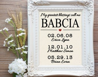 My greatest blessings call me Babcia Print, Babcia Gift, Babcia Mothers Day, Babcia Birthday, Polish Grandma Gift, Babci Gift, Gift Babcia