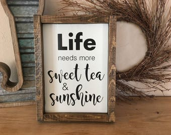 Life Needs More Sweet Tea & Sunshine | Hand-painted Sign | Farmhouse Sign | Rustic Sign | Life Sign | Sweet Tea Sign