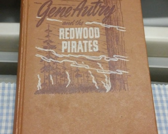 Gene Autry & The Redwood Pirates by Bob Hamilton