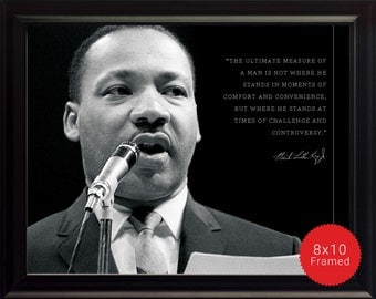 """Martin Luther King Jr Photo, Picture, Poster or Framed Quote """"The ultimate measure of a man"""" - High Quality Prints, Famous Quotes, Wall Art"""